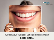 DENTIST IN AHMEDABAD – VYOM DENTAL CARE
