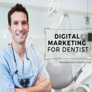 DIGITAL MARKETING FOR DENTIST