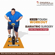 Effective Bariatric Surgery in Ahmedabad