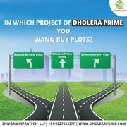 Dholera SIR Project - Residential Plots In Dholera Smart City